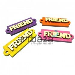 """Набор цветных деревянных декоративных табличек с надписью """"Friend"""", 4 штуки, REGINA"""