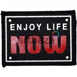 Нашивка - патч для одежды, Enjoy Life Now, 6.6 x 9 см.