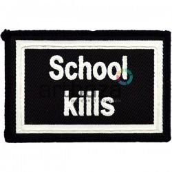 Нашивка - патч для одежды, School Kills, 6 x 9 см.